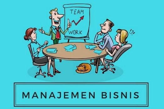 Manajemen Bisnis : Pengertian, Fungsi, Kompenan, Dan Perencanaannya Lengkap