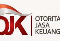 √ Otoritas Jasa Keuangan (OJK) : Pengertian, Fungsi, Tugas, Wewenang dan Tujuan Terlengkap