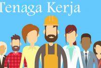 √ Tenaga Kerja : Pengertian, Jenis dan Masalah Ketenagakerjaan Terlengkap