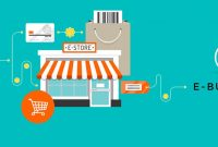 √ E-Business : Pengertian, Bentuk, Karakteristik, Strategi, Keuntungan dan Kelemahan Terlengkap