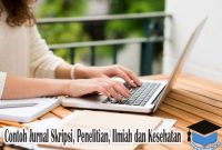 Contoh Jurnal Skripsi, Penelitian, Ilmiah dan Kesehatan